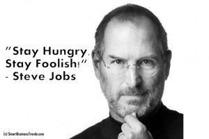steve jobs stay hungry stay foolish quote