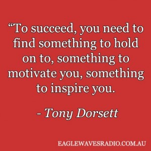 Tony Dorsett Business Quotes