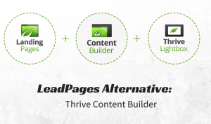 LeadPages Alternative: Thrive Content Builder