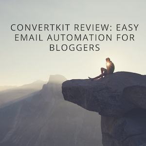 ConvertKit Review: Easy Email Automation For Bloggers
