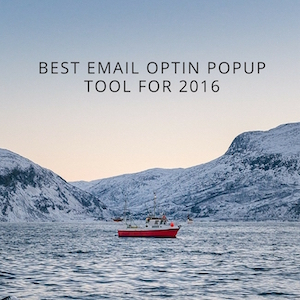 Which Email Popup Optin Tool Should I Use?  SumoMe, LeadPages, Optin Monster, Bloom or Thrive Leads?