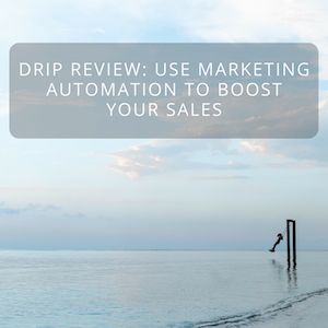 <thrive_headline click tho-post-2629 tho-test-4>Drip Review: Increase Your Sales With Lightweight Marketing Automation</thrive_headline>