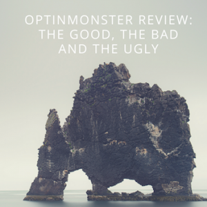 OptinMonster Review: The Good, the Bad and the Ugly