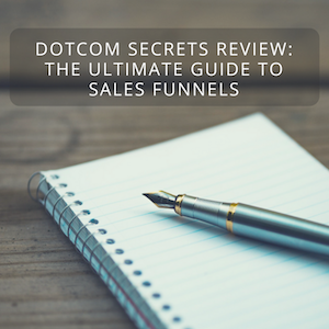 DotCom Secrets Review