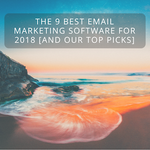 The 9 Best Email Services for 2018 [Plus Our Top Picks]
