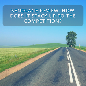 SendLane Review: How Does it Stack Up to the Competition?