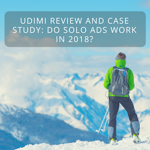 Udimi Review and Case Study: Do Solo Ads Work in 2018?