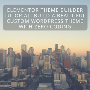 Elementor Theme Builder
