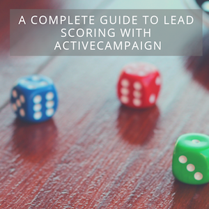 A complete guide to lead scoring with ActiveCampaign