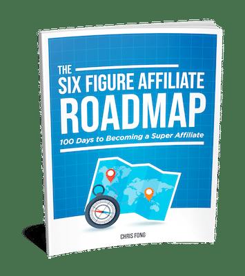 Six Figure Affiliate Roadmap