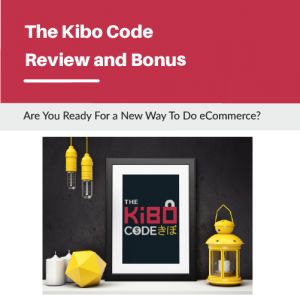 Kibo Code Review and Bonus