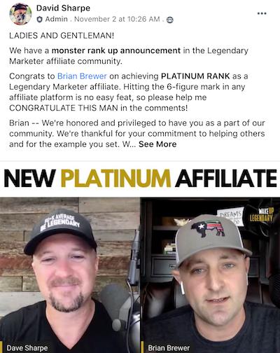Brian Brewer - Legendary Platinum Affiliate